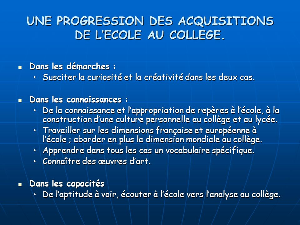 UNE PROGRESSION DES ACQUISITIONS DE L'ECOLE AU COLLEGE.