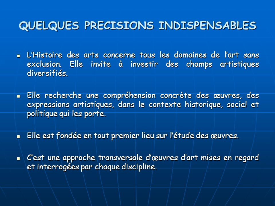QUELQUES PRECISIONS INDISPENSABLES