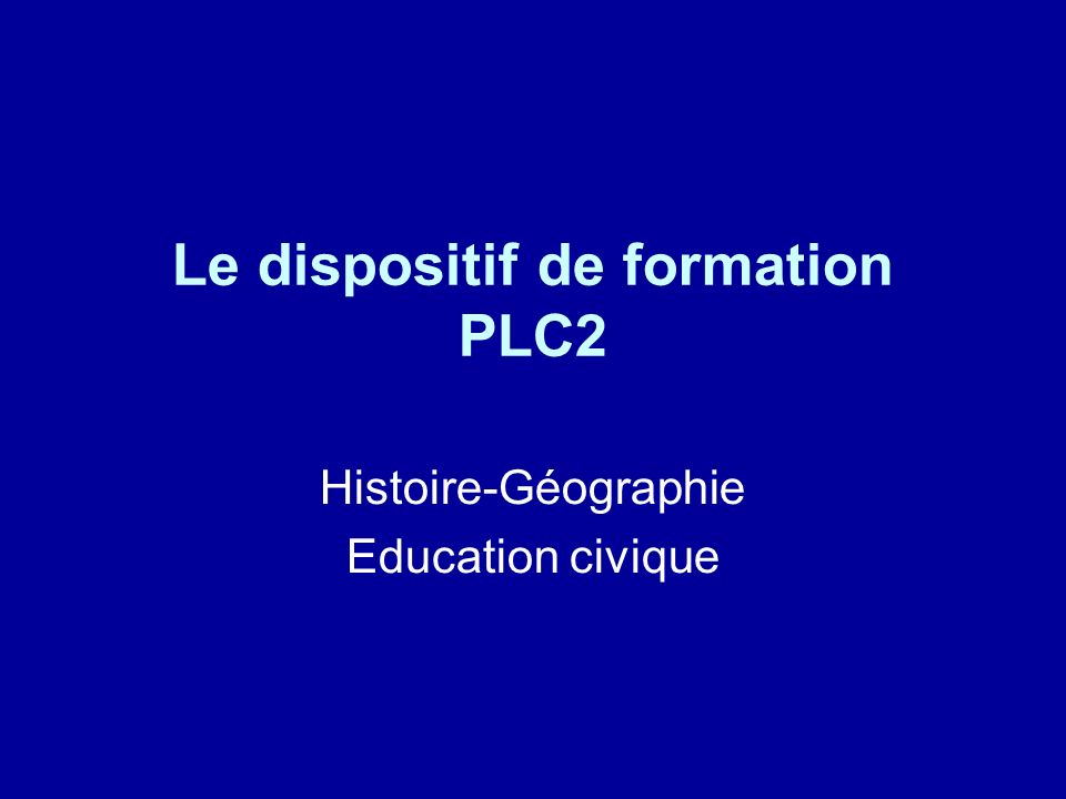 Le dispositif de formation PLC2