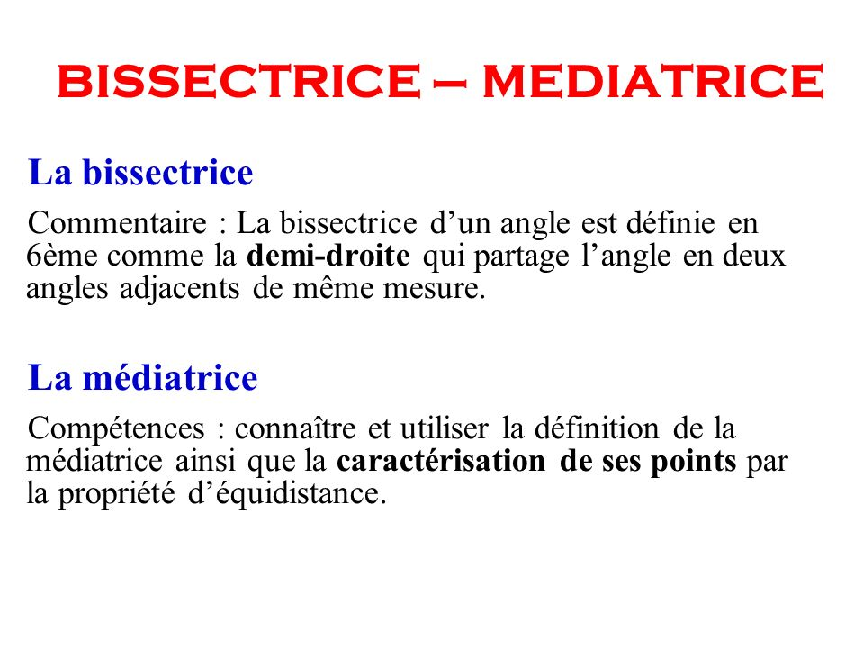 BISSECTRICE – MEDIATRICE