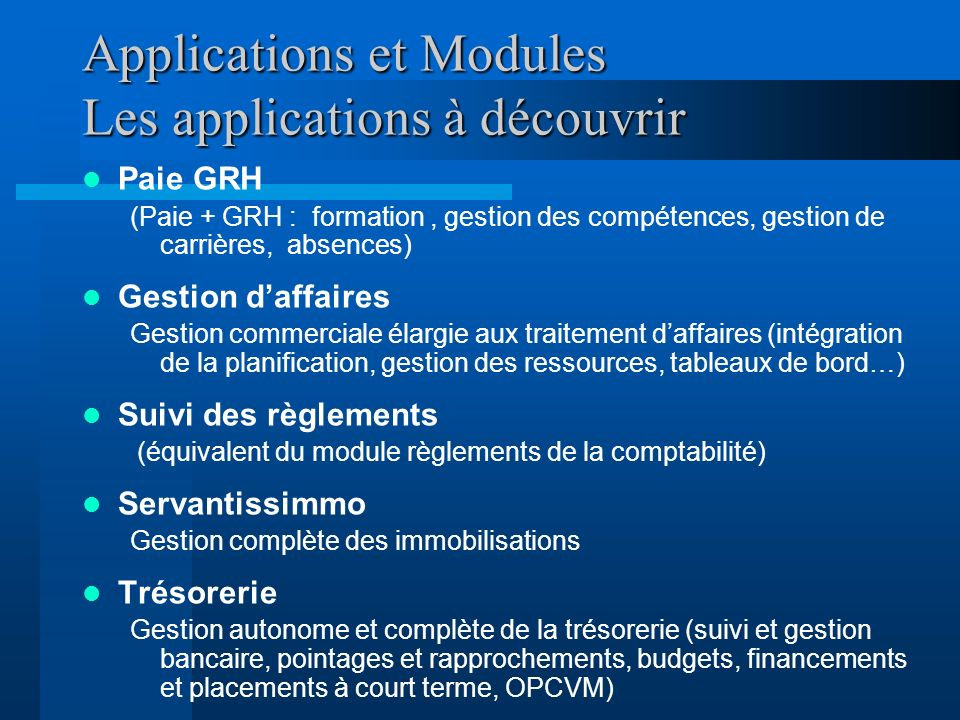 Applications et Modules Les applications à découvrir