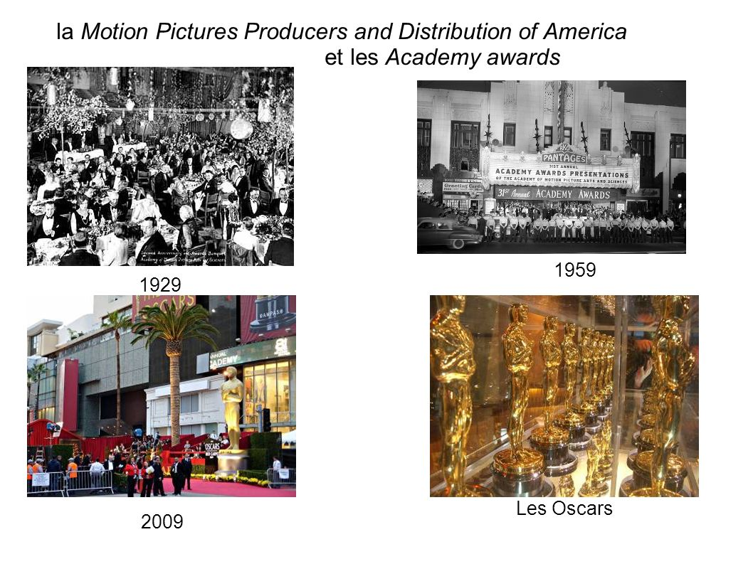 la Motion Pictures Producers and Distribution of America et les Academy awards