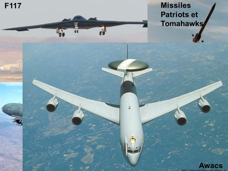 F117 Missiles Patriots et Tomahawks Awacs