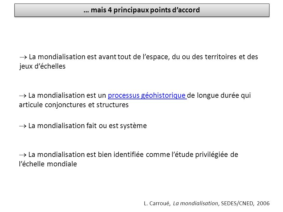 … mais 4 principaux points d'accord