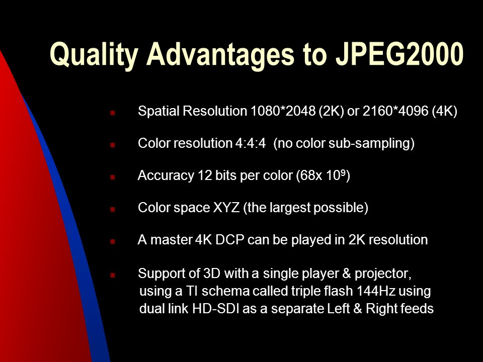 Quality Advantages to JPEG2000