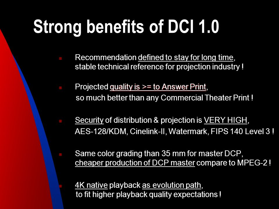 Strong benefits of DCI 1.0