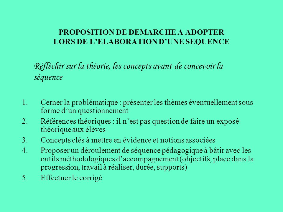 PROPOSITION DE DEMARCHE A ADOPTER LORS DE L'ELABORATION D'UNE SEQUENCE