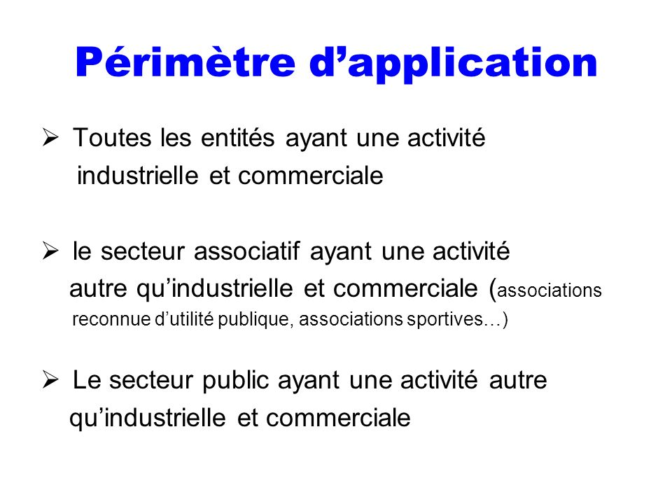 Périmètre d'application