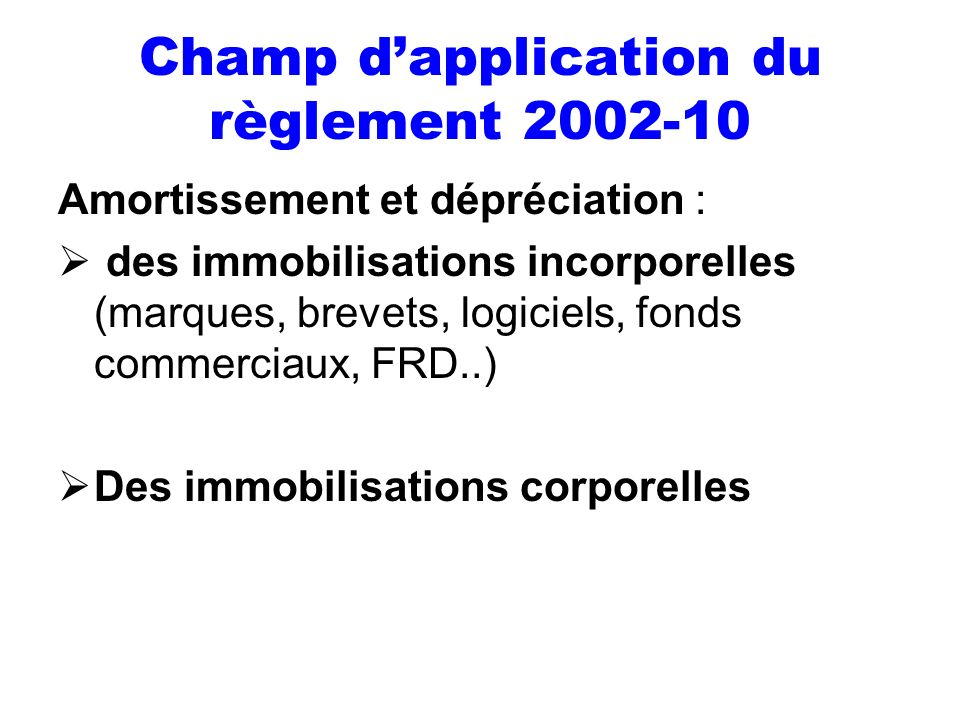 Champ d'application du règlement 2002-10