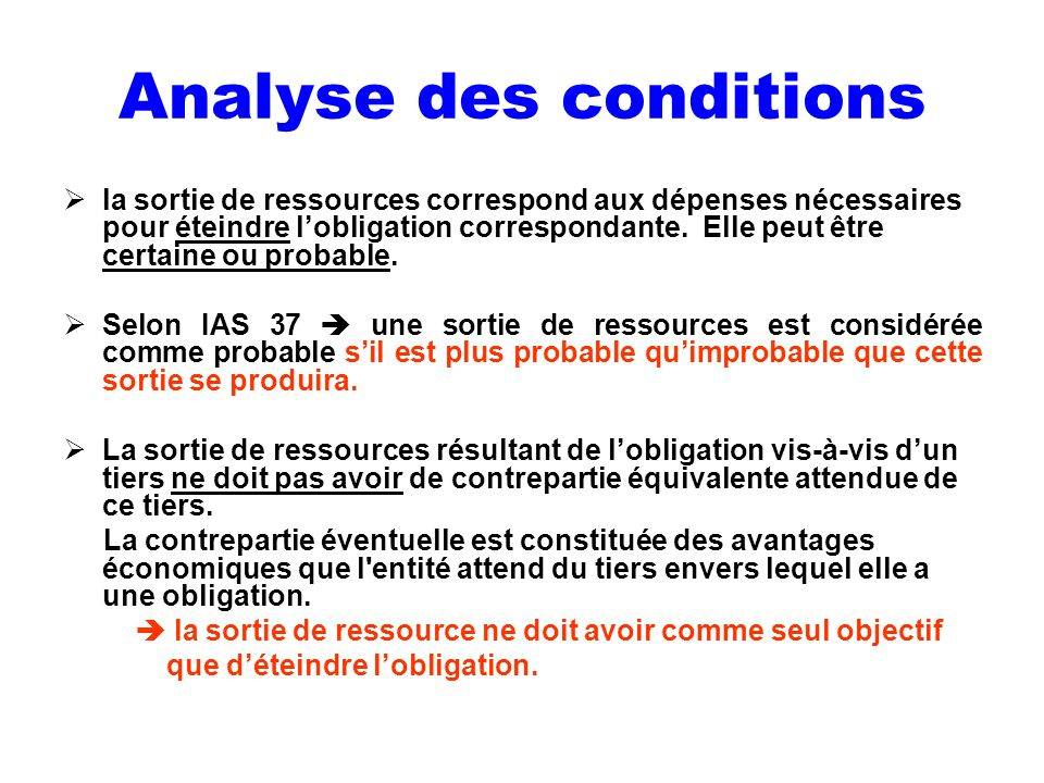 Analyse des conditions