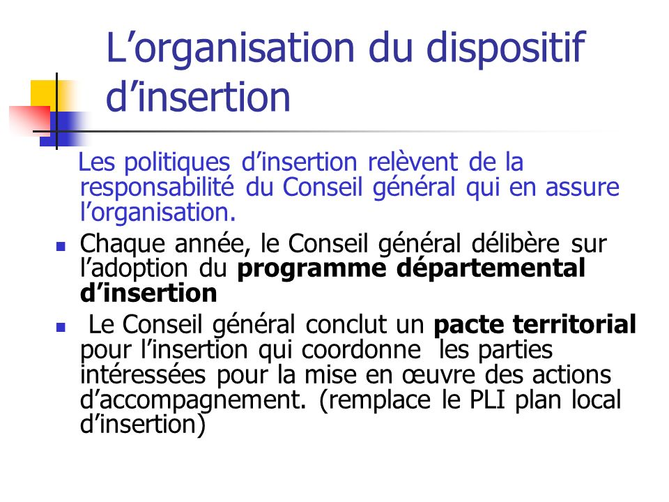 L'organisation du dispositif d'insertion