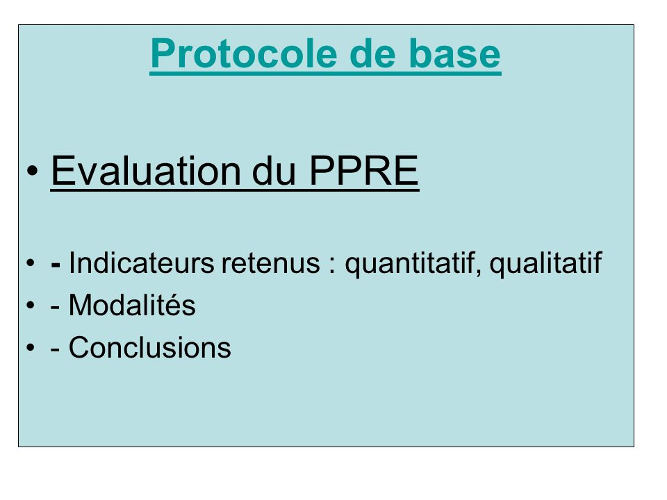 Protocole de base Evaluation du PPRE