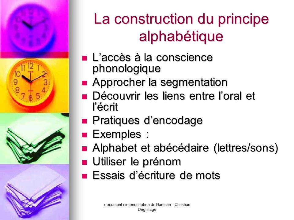 La construction du principe alphabétique