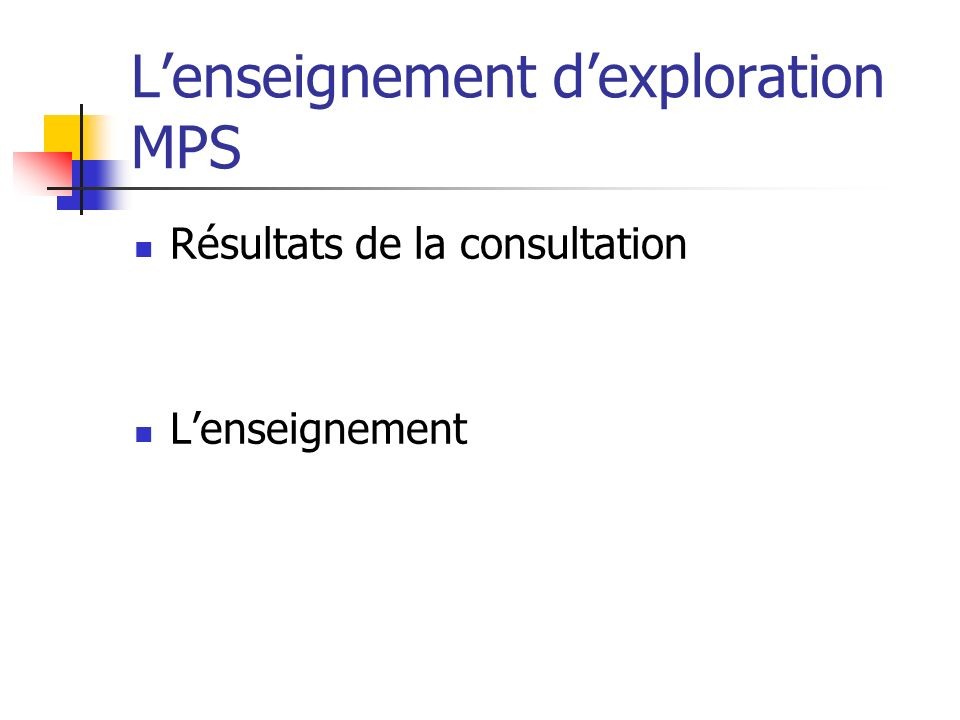 L'enseignement d'exploration MPS