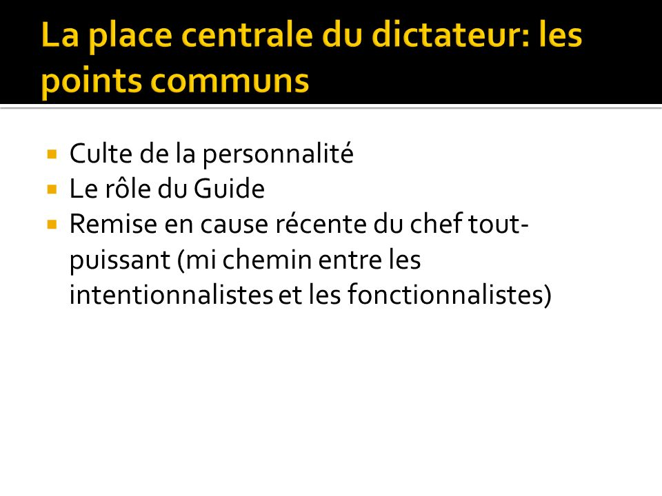 La place centrale du dictateur: les points communs