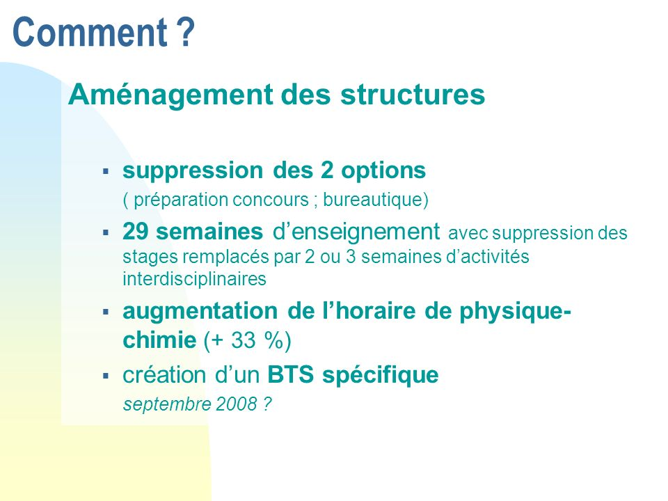 Comment Aménagement des structures suppression des 2 options