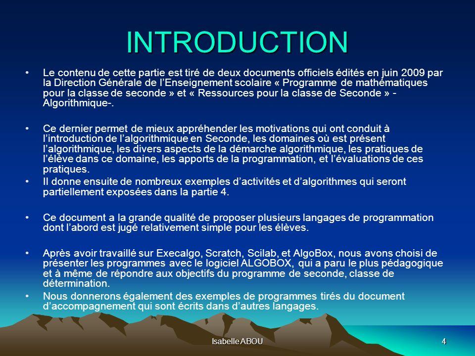 ALGORITHMIQUE STAGE LA REUNION Isabelle ABOU. - ppt télécharger 4 INTRODUCTION ...