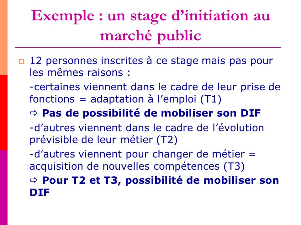 Exemple : un stage d'initiation au marché public