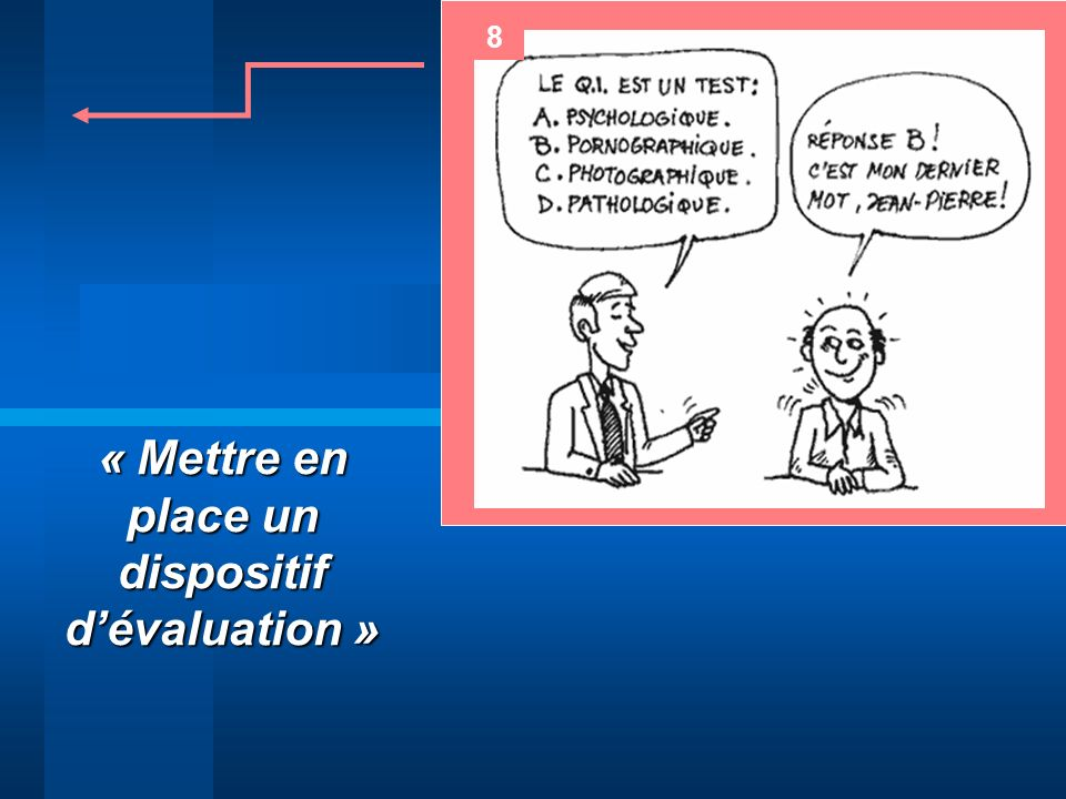 « Mettre en place un dispositif d'évaluation »