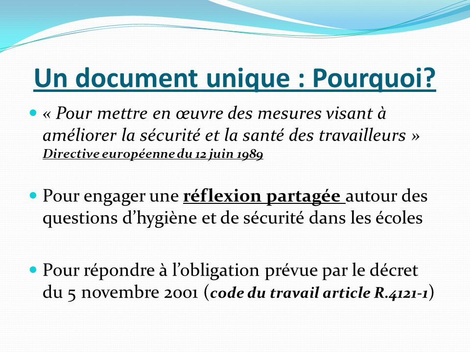 Un document unique : Pourquoi