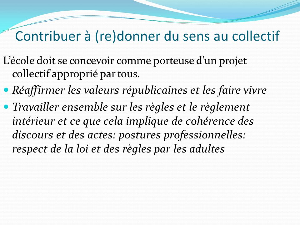 Contribuer à (re)donner du sens au collectif