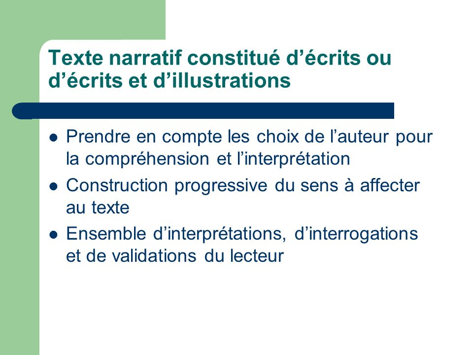 Texte narratif constitué d'écrits ou d'écrits et d'illustrations