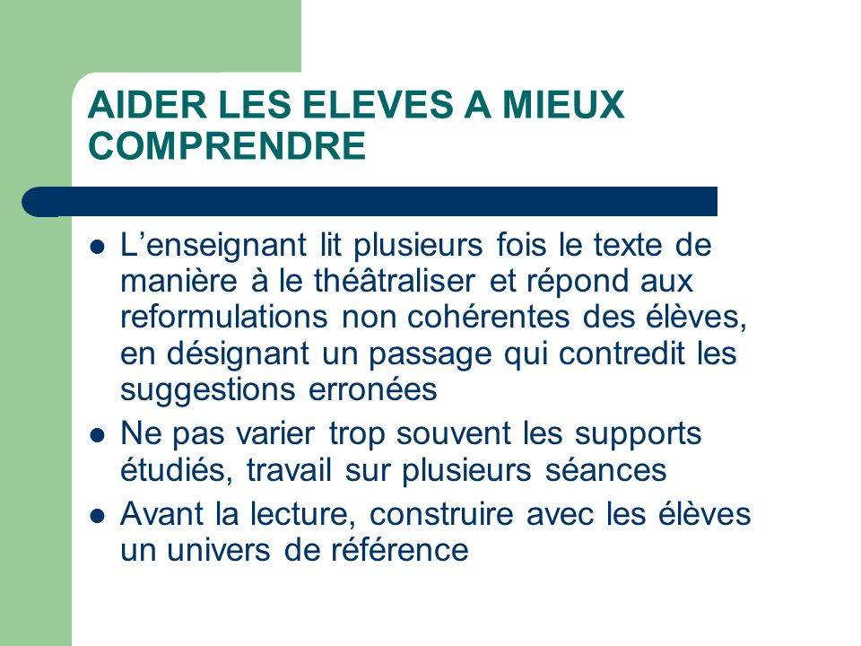 AIDER LES ELEVES A MIEUX COMPRENDRE