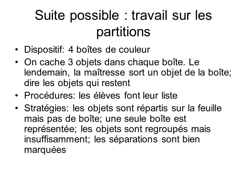 Suite possible : travail sur les partitions