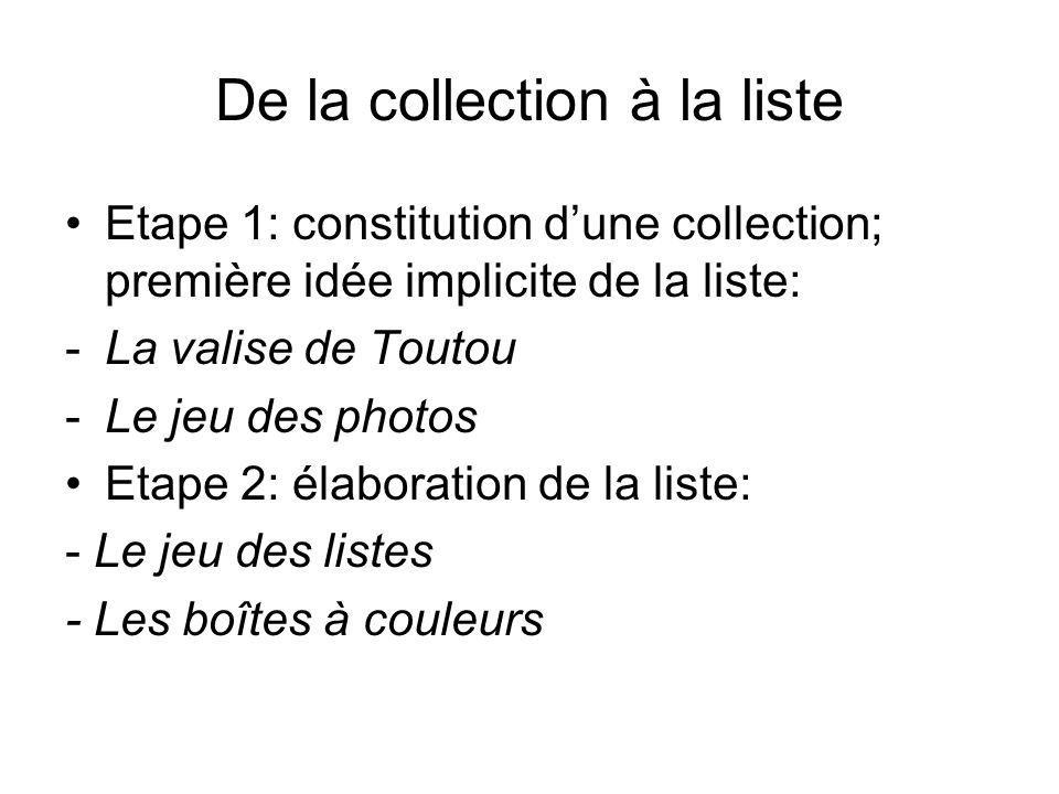 De la collection à la liste