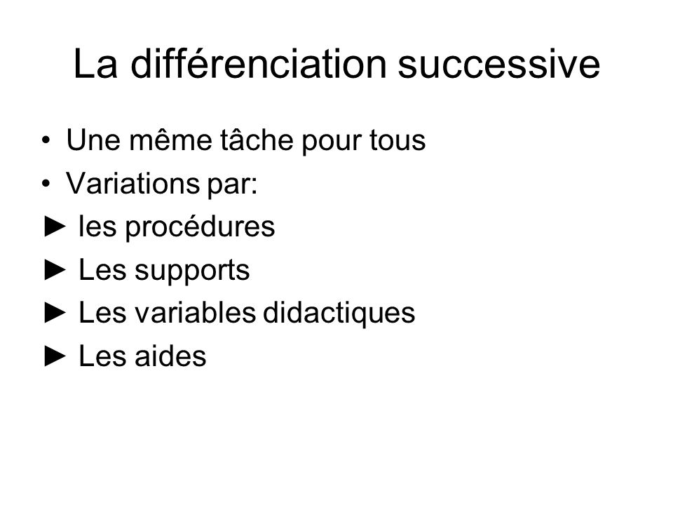 La différenciation successive