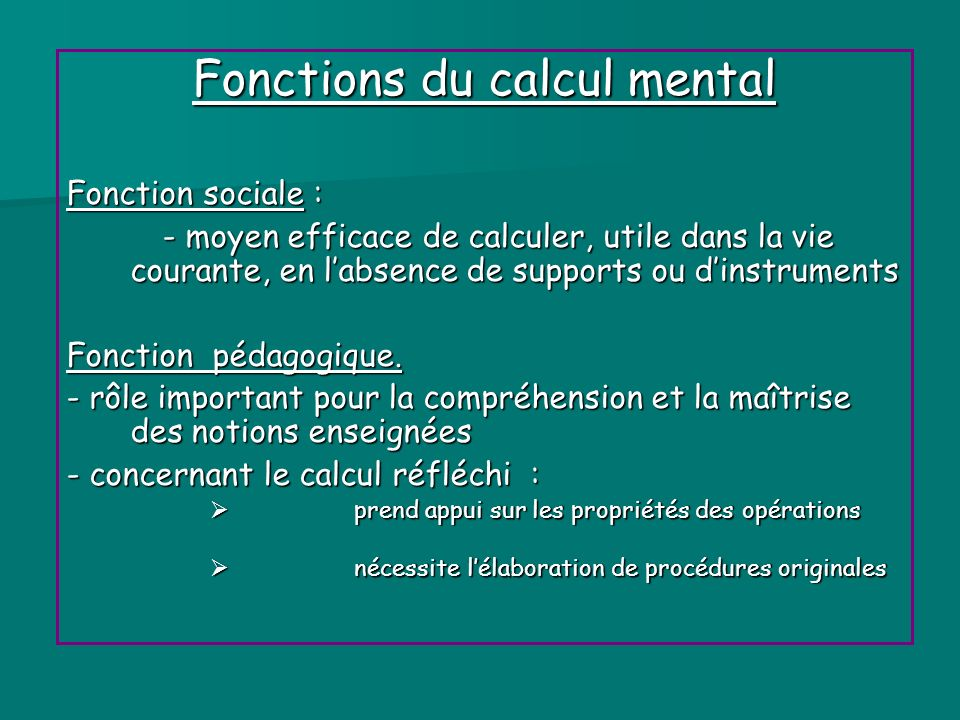 Fonctions du calcul mental