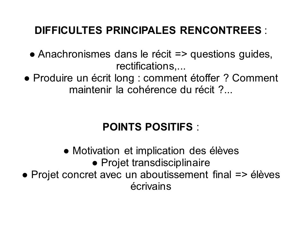 DIFFICULTES PRINCIPALES RENCONTREES :