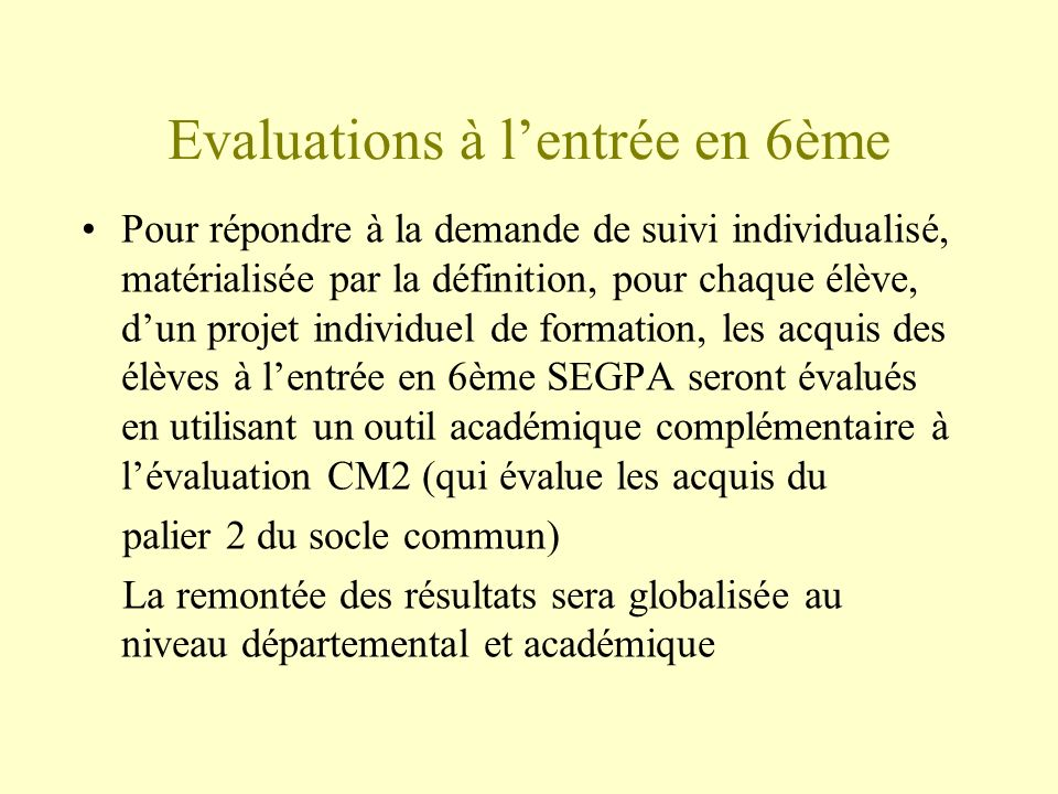 Evaluations à l'entrée en 6ème