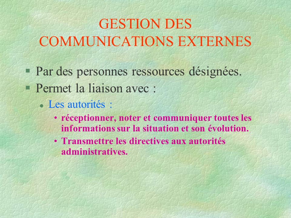 GESTION DES COMMUNICATIONS EXTERNES