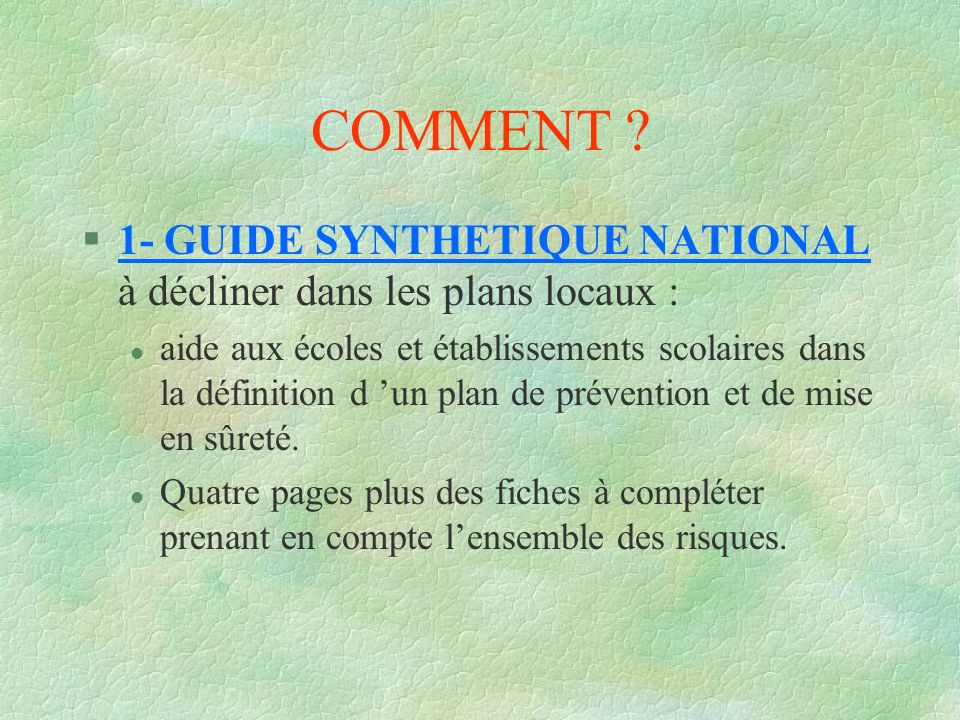 COMMENT 1- GUIDE SYNTHETIQUE NATIONAL à décliner dans les plans locaux :