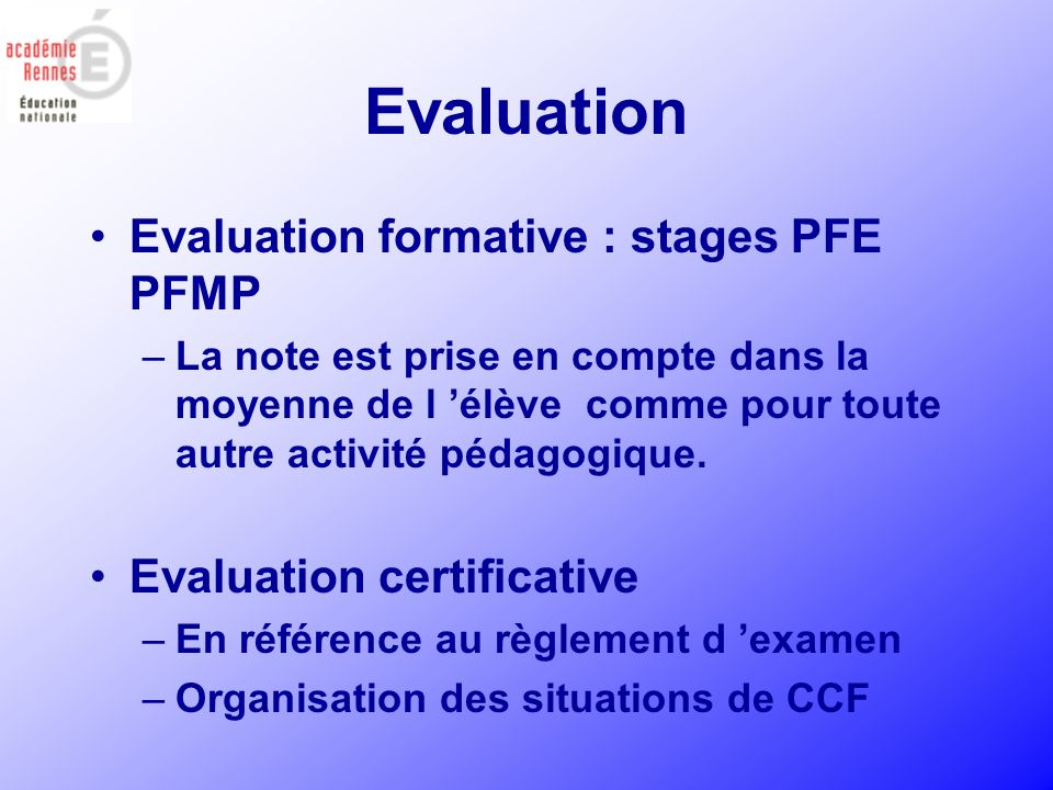 Evaluation Evaluation formative : stages PFE PFMP