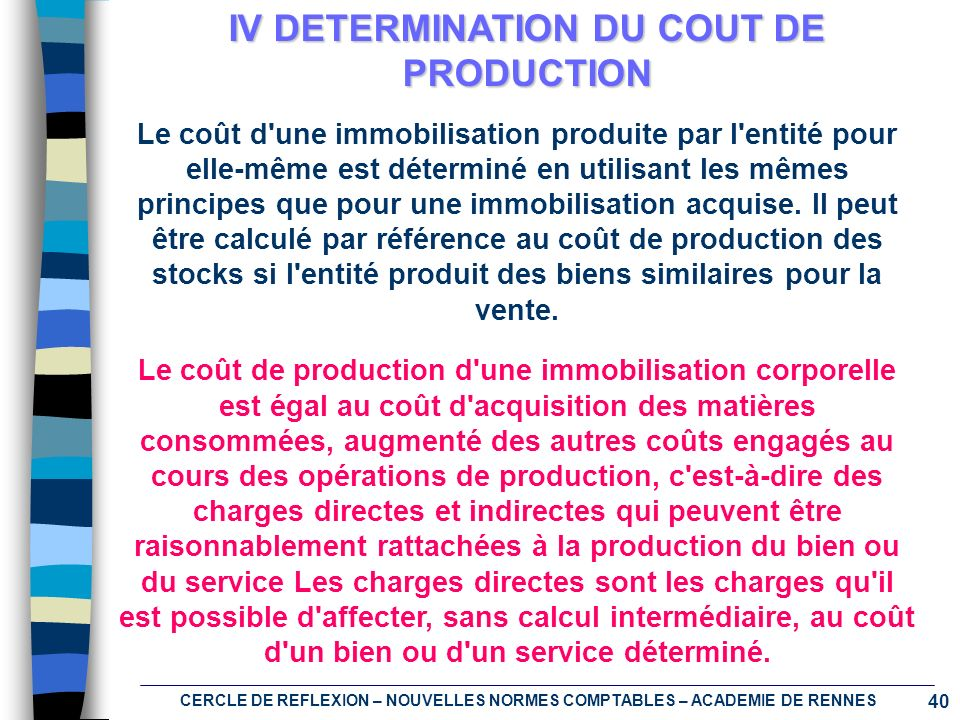 IV DETERMINATION DU COUT DE PRODUCTION