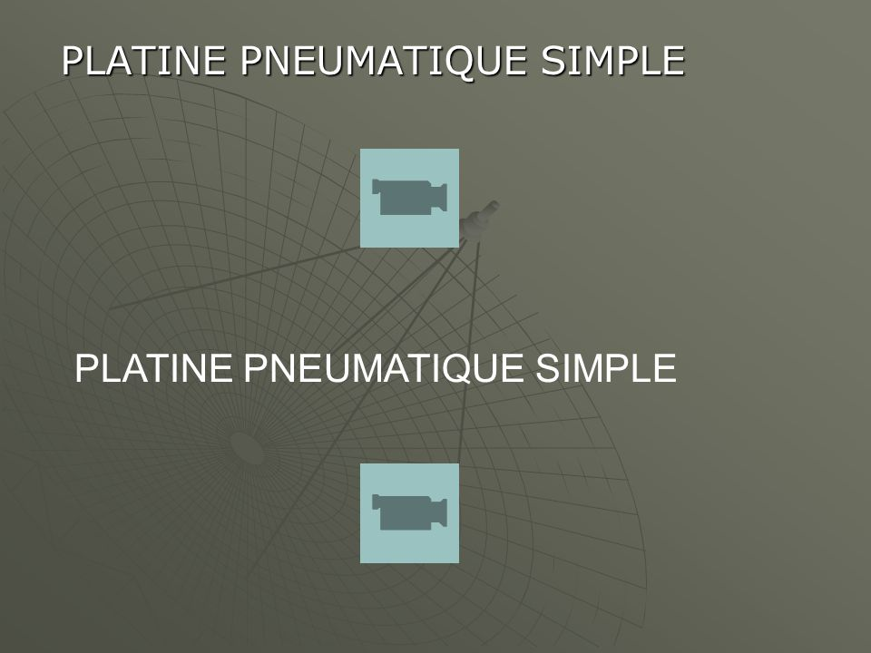 PLATINE PNEUMATIQUE SIMPLE