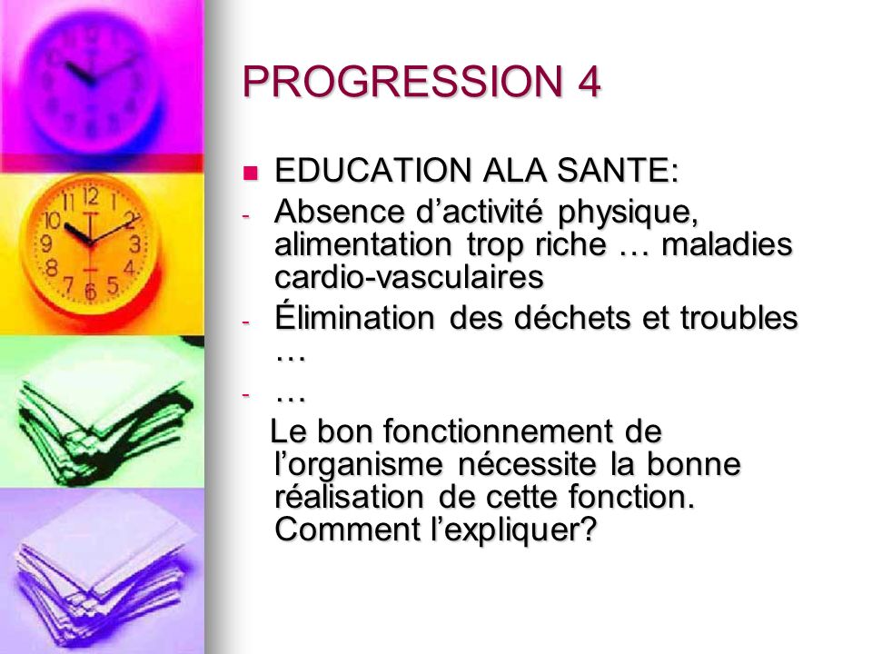 PROGRESSION 4 EDUCATION ALA SANTE: