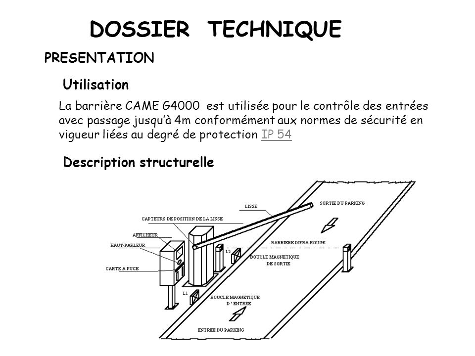 DOSSIER TECHNIQUE PRESENTATION Utilisation Description structurelle