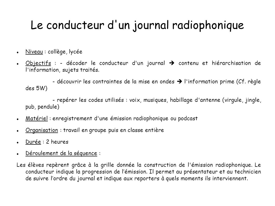 Le conducteur d un journal radiophonique