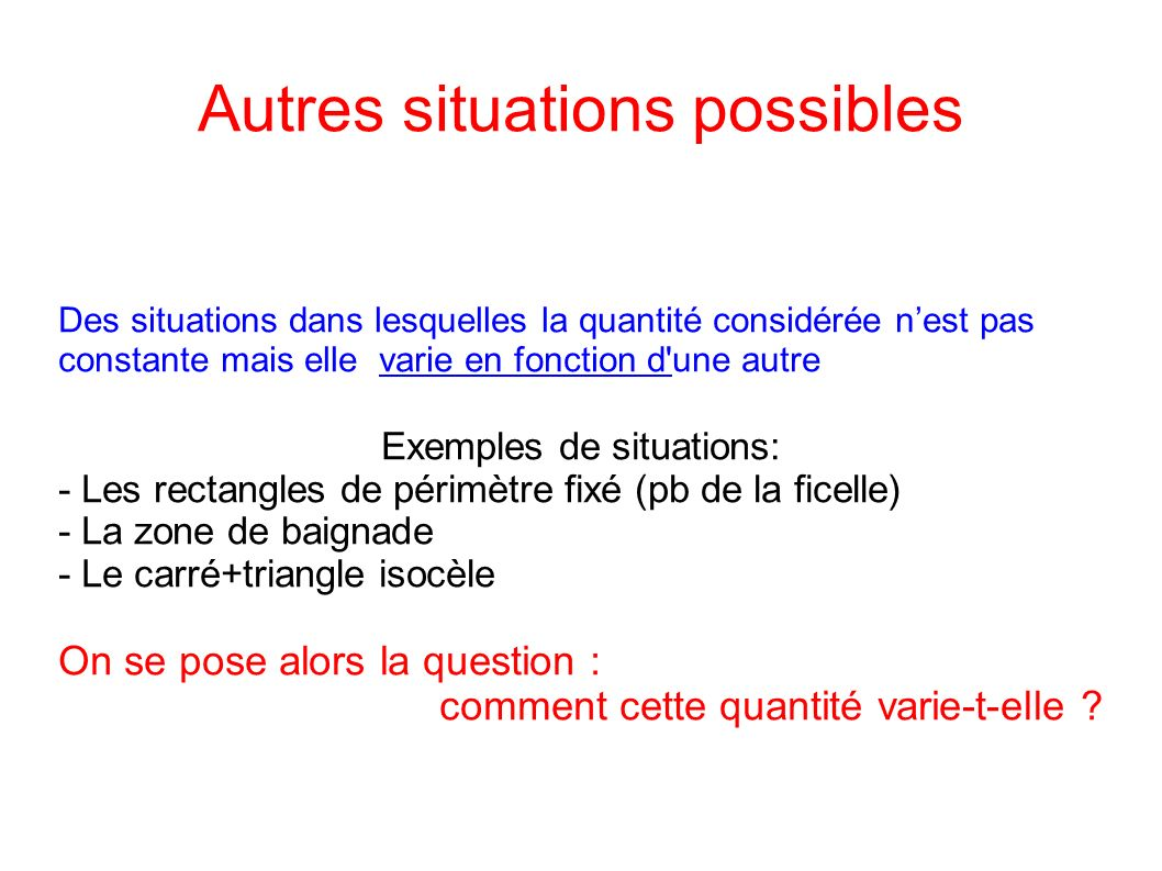 Autres situations possibles