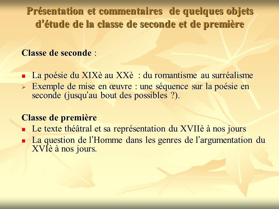 Présentation du PROGRAMME DE FRANCAIS en classe de seconde générale ... Présentation et commentaires de quelques objets d'étude de la classe de  seconde et de