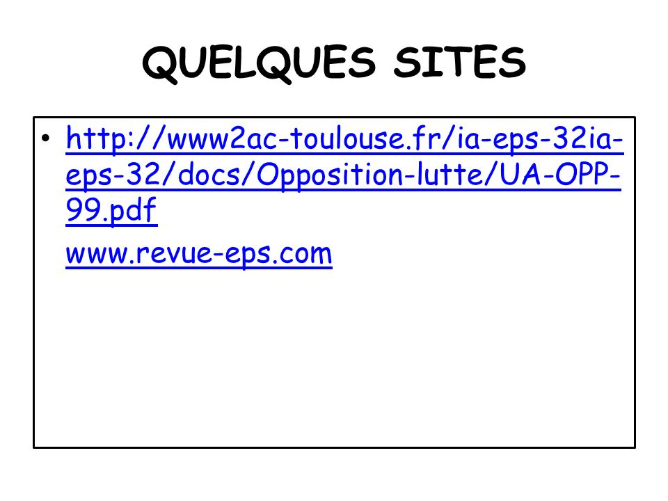 QUELQUES SITES http://www2ac-toulouse.fr/ia-eps-32ia-eps-32/docs/Opposition-lutte/UA-OPP-99.pdf.