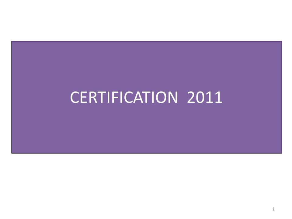 CERTIFICATION 2011
