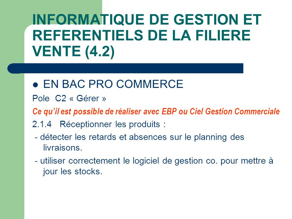 INFORMATIQUE DE GESTION ET REFERENTIELS DE LA FILIERE VENTE (4.2)