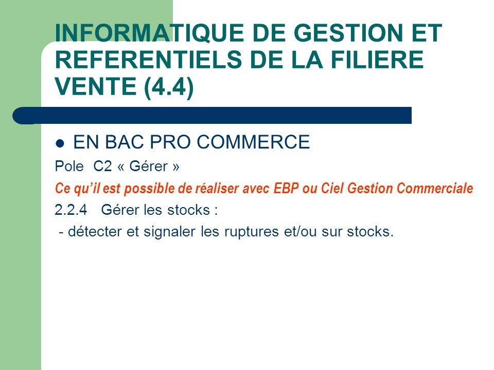 INFORMATIQUE DE GESTION ET REFERENTIELS DE LA FILIERE VENTE (4.4)