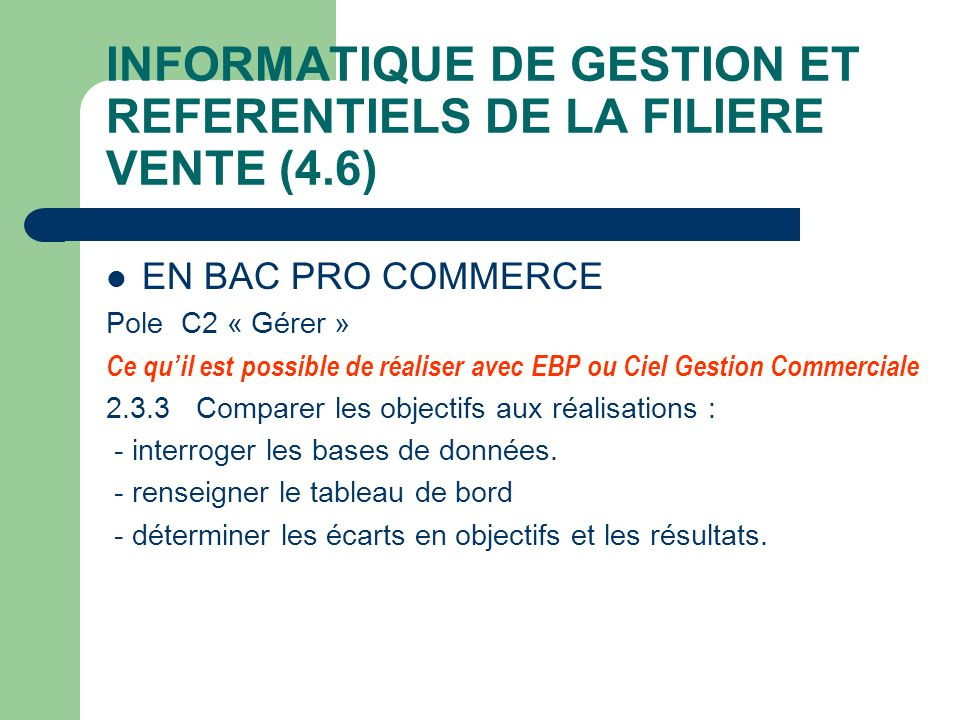 INFORMATIQUE DE GESTION ET REFERENTIELS DE LA FILIERE VENTE (4.6)