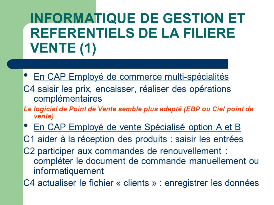 INFORMATIQUE DE GESTION ET REFERENTIELS DE LA FILIERE VENTE (1)