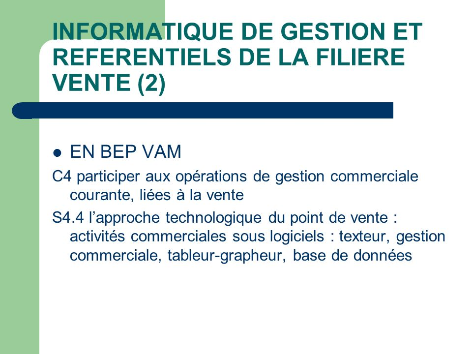 INFORMATIQUE DE GESTION ET REFERENTIELS DE LA FILIERE VENTE (2)